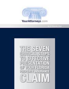 Your Florida Property Insurance Claim - 7 Critical Claims Steps